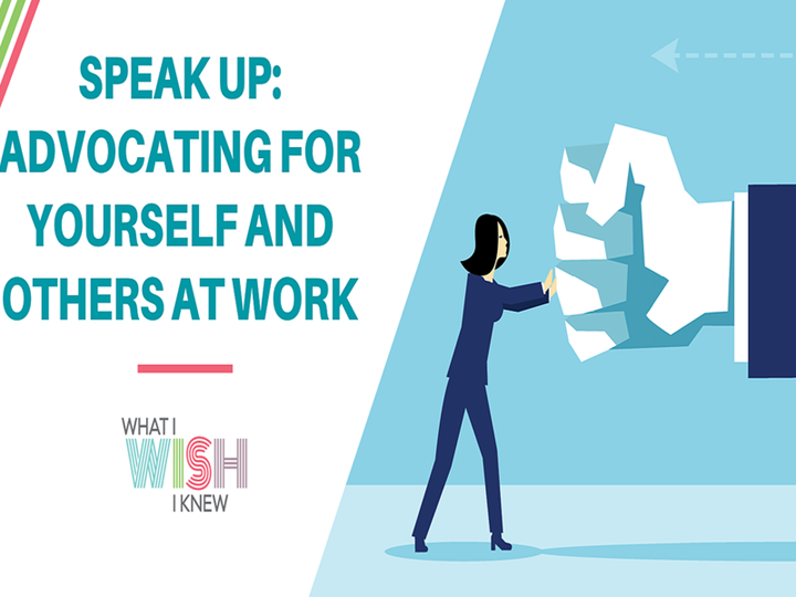 Speak Up: Advocating for Yourself and Others at Work